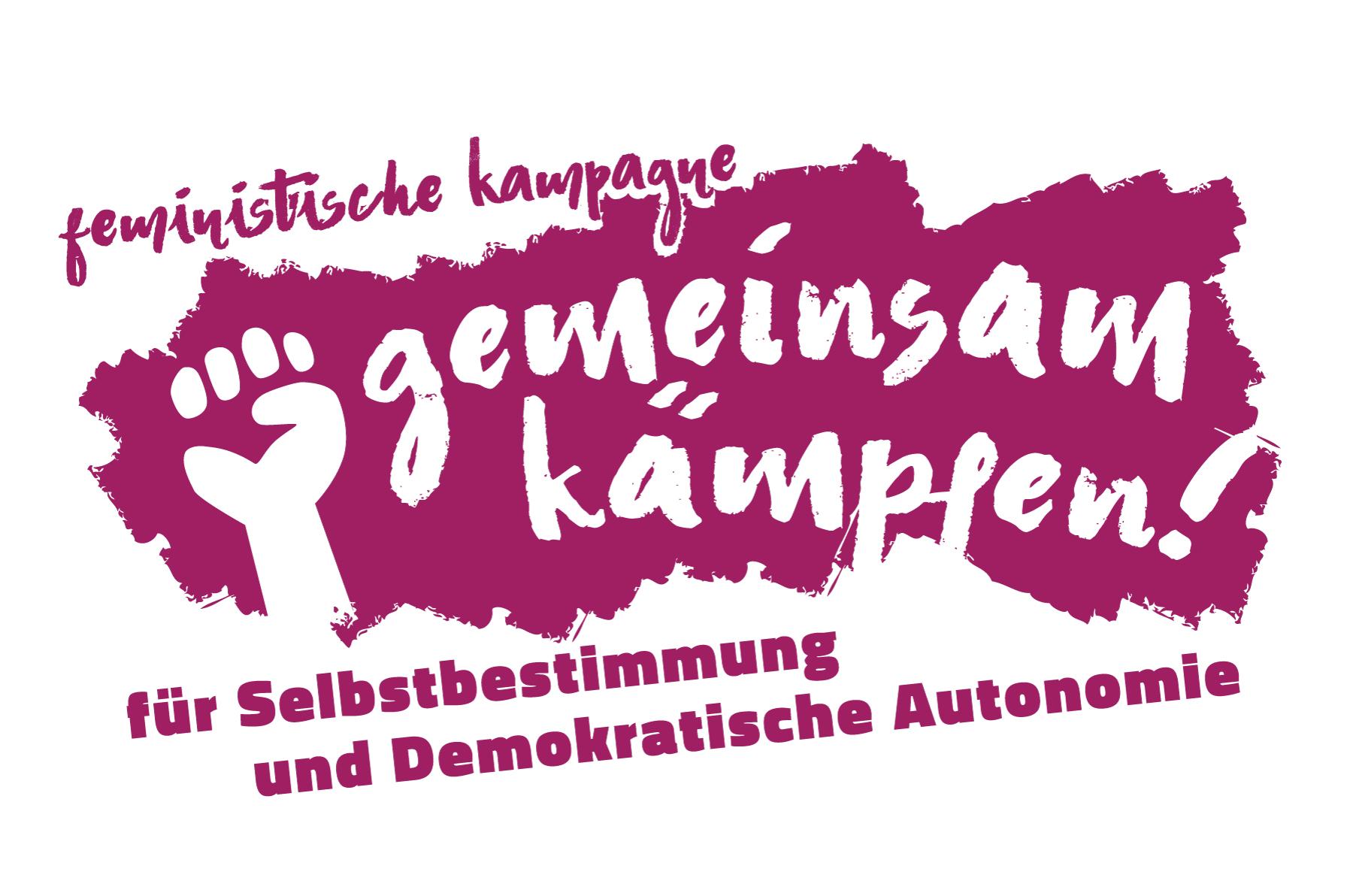 Gemeinsam kämpfen! Feministische Kampagne für Selbstbestimmung und Demokratische Autonomie