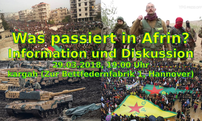 Was passiert in Afrin? Afrin-Plattform Hannover 29.03.18
